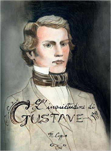L'inquietudine di Gustave