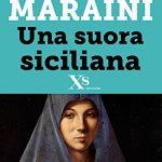 """""""Una suora siciliana"""" – di Dacia Maraini"""