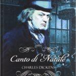 """""""Canto di Natale"""" di Charles Dickens"""