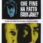 """""""Che fine ha fatto Baby Jane?"""" di Robert Aldrich"""