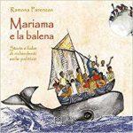 """""""Mariama e la balena. Storie e fiabe di richiedenti asilo politico"""" di Ramona Parenzan"""
