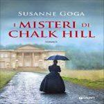 """""""I misteri di Chalk Hill"""" di Susanne Goga"""