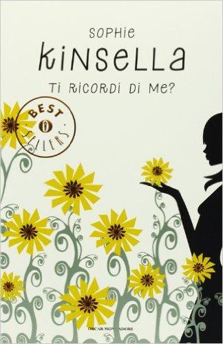 """Ti ricordi di me?"" di Sophie Kinsella – Recensione di Anna D'Auria"