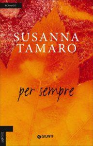 """""""Per sempre"""" di Susanna Tamaro"""