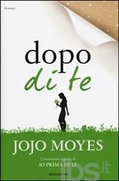 Dopo di te di Jojo Moyes