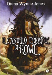 """""""Il castello errante di Howl"""" di Diana Wynne Jones"""
