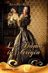 "Intervista a Antonia Romagnoli, autrice de ""La Dama in grigio"""