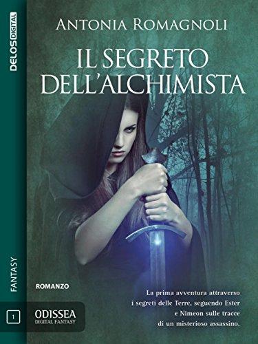 """""""Il segreto dell'alchimista"""" di Antonia Romagnoli"""