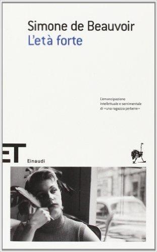 L'età forte di Simone de Beauvoir