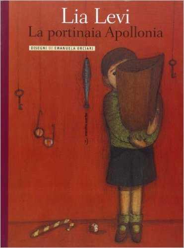 """""""La portinaia Apollonia"""" di Lia Levi"""