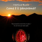 """Com'è il panorama?"" di Martina Buzio"