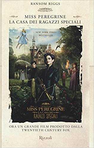 """""""Miss Peregrine. La casa dei ragazzi speciali"""" di Ransom Riggs"""