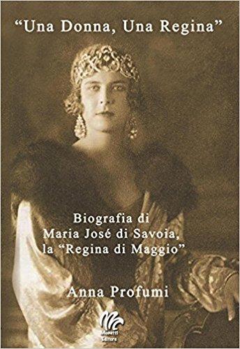 """""""Una Donna, una Regina"""" di Anna Profumi"""