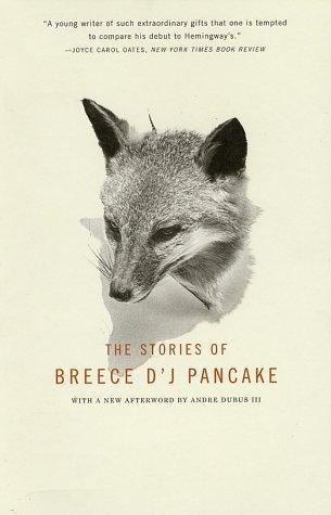"""""""The stories of Breece D'J Pancake"""", di Breece D'J Pancake"""