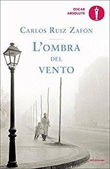 """""""L'ombra del vento"""" di Carlos Ruiz Zafòn"""