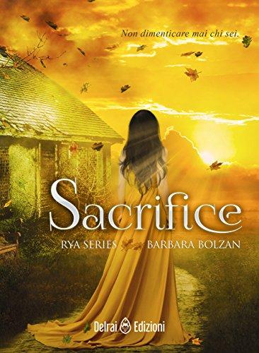"""Sacrifice"" – Rya series vol. 2 di barbara Bolzan"