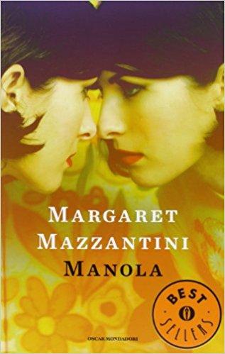"""""""Manola"""" di Margaret Mazzantini"""