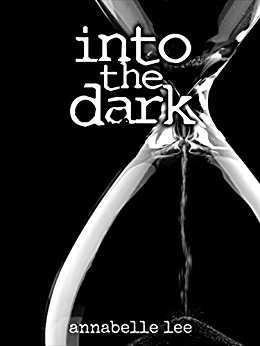 """""""Into the dark"""" di Annabelle Lee"""