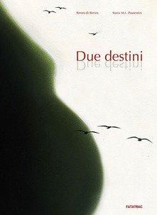 Due destini