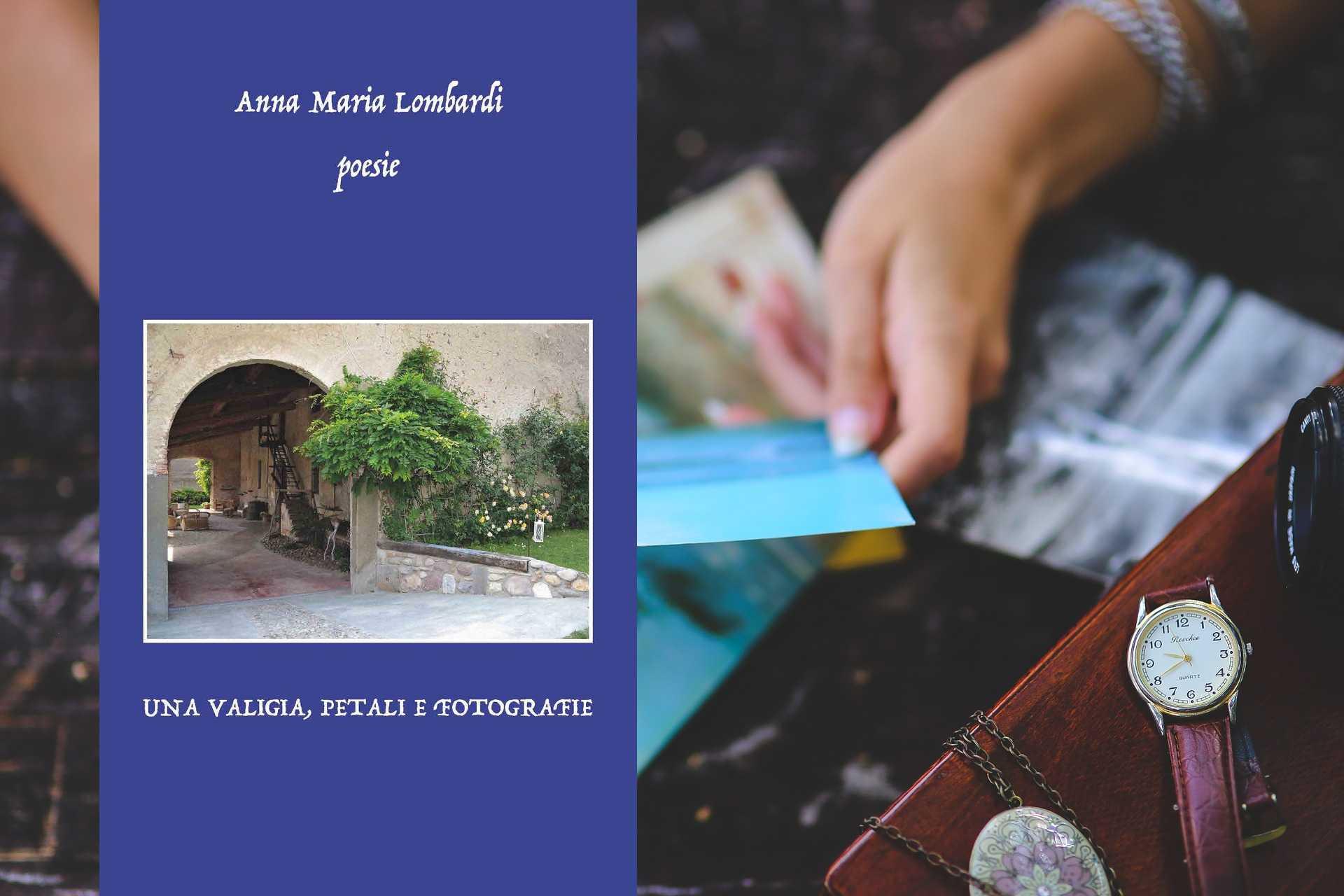 """""""Una valigia, petali e fotografie"""" di Anna Maria Lombardi"""