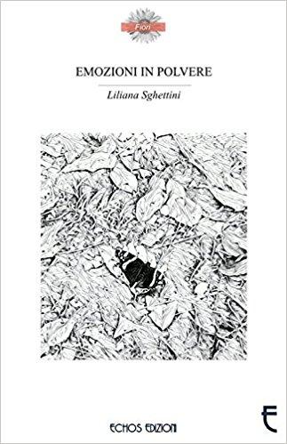 """""""Emozioni in polvere"""" di Liliana Sghettini"""
