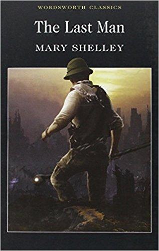 """""""L'ultimo uomo"""" di Mary Shelley"""
