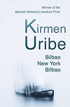 """""""Bilbao-New York-Bilbao"""" di Kirmen Uribe"""