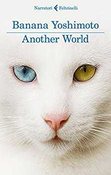 """Another World"" – di Banana Yoshimoto"