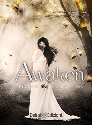 """Awaken: Rya Series"" di Barbara Bolzan"