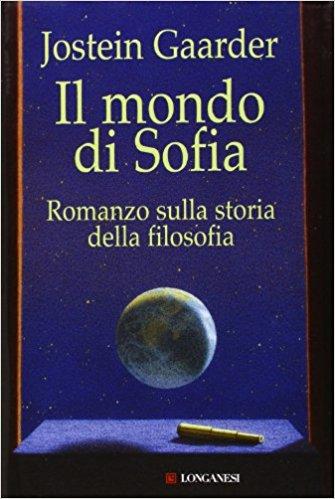 """""""Il mondo di Sofia"""" di Jostein Gaarder"""