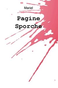 """""""Pagine sporche"""" di Maria Abbrescia"""