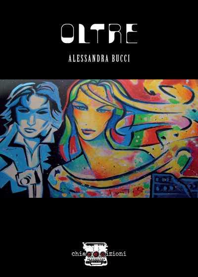 """""""Oltre"""" di Alessandra Bucci"""