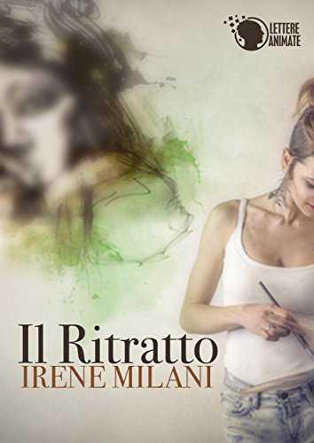 """""""Il ritratto"""" di Irene Milani"""