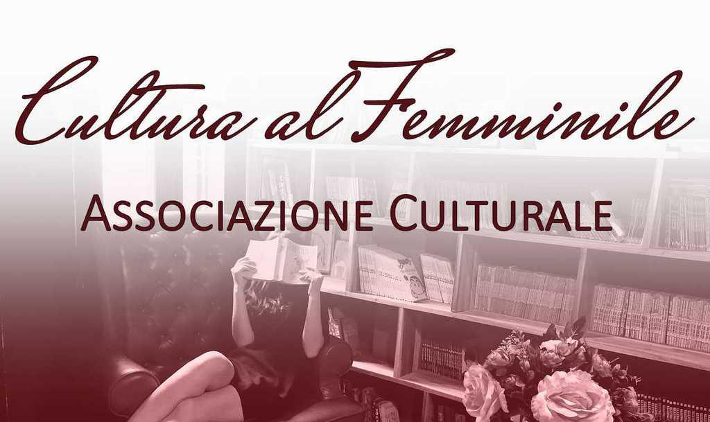 associazione culturale cultura al femminile