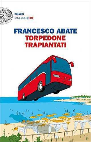 Torpedone Trapiantati di Francesco Abate