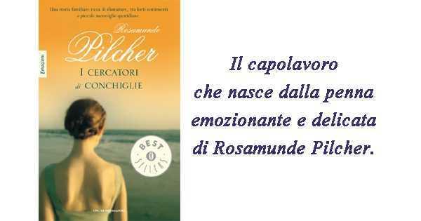 """""""I cercatori di conchiglie"""" di Rosamunde Pilcher"""