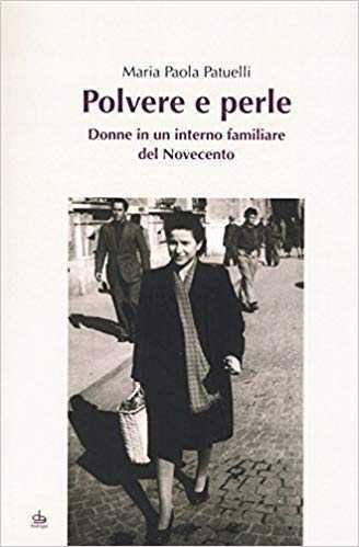 Polvere e Perle – Maria Paola Patuelli