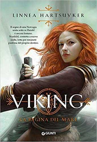 La regina del mare. Viking – di Linnea Hartsuyker