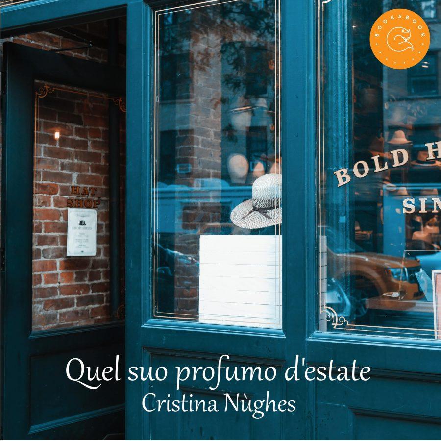 Quel suo profumo d'estate di Cristina Nùghes
