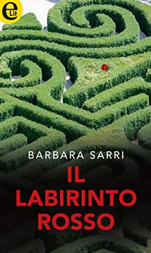 il labirinto rosso di barbara sarri