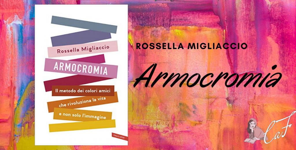Armocromia, colori, Rossella Migliaccio
