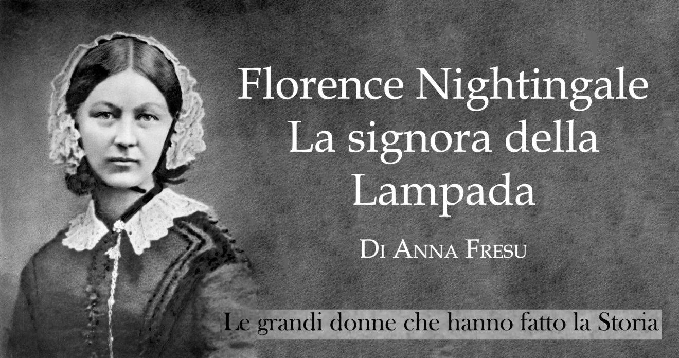 Florence Nightingale, La signora della Lampada