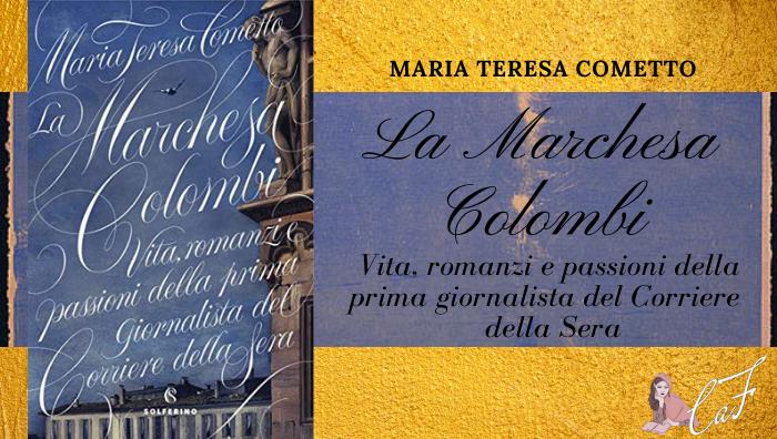 La Marchesa Colombi, biografia, saggio, Maria Teresa Cometto