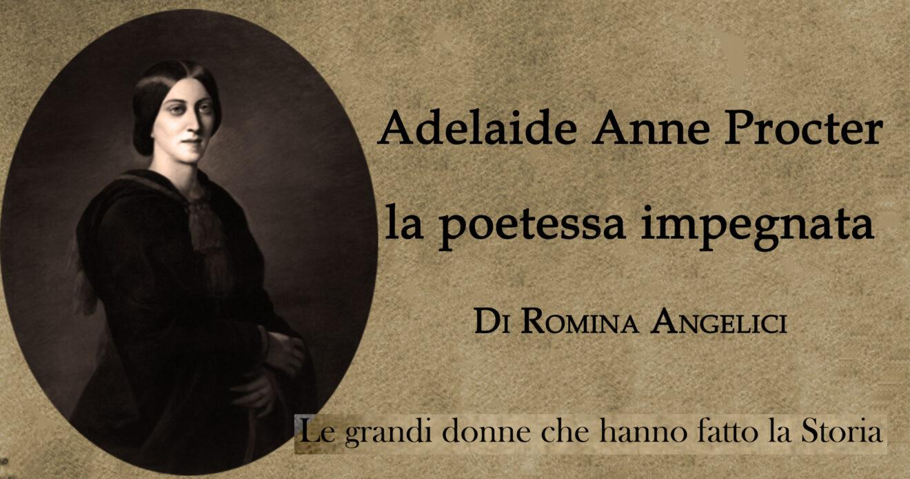 Adelaide Anne Procter la poetessa impegnata